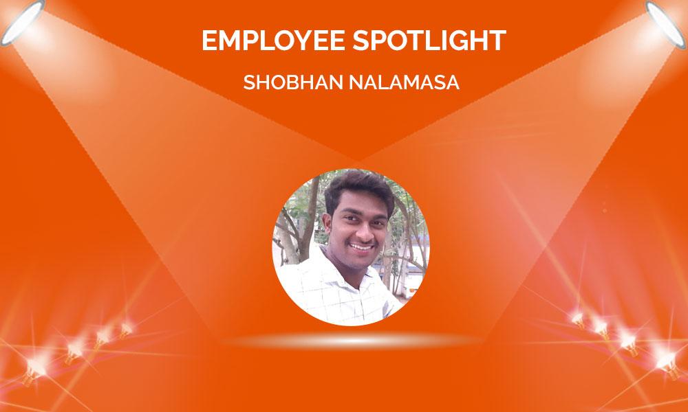 Employee Spotlight: Shobhan Nalamasa